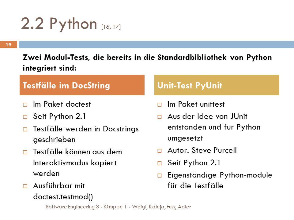 2.2 Python [T6, T7] Testfälle im DocString Unit-Test PyUnit